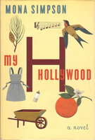MY HOLLYWOOD. by Simpson, Mona
