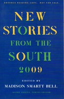 NEW STORIES FROM THE SOUTH: The Year's Best, 2009. by Bell, Madison Smartt, editor. Tayari Jones, signed.