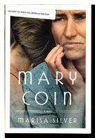 MARY COIN. by Silver, Marisa.