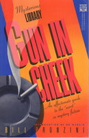 "GUN IN CHEEK: A Study of ""Alternative"" Crime Fiction. by Pronzini, Bill (Introduction by Ed McBain.)"