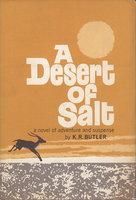 A DESERT OF SALT. by Butler, K.R.