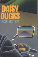 THE DAISY DUCKS. by Boyer, Rick.