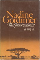 THE CONSERVATIONIST. by Gordimer, Nadine.
