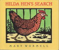 Another image of HILDA HEN'S SEARCH. by Wormell, Mary.