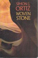 WOVEN STONE. by Ortiz, Simon J.