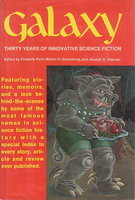 GALAXY: Thirty Years of Innovative Science Fiction. by Pohl, Frederik, Martin H. Greenberg and Joseph D. Olander, editors.