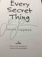 EVERY SECRET THING. by Lippman, Laura.