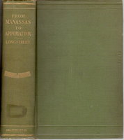 FROM MANASSAS TO APPOMATTOX: Memoirs of the Civil War in America. by Longstreet, James (1821-1904)