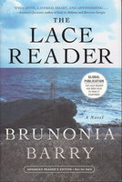 THE LACE READER. by Barry, Brunonia.
