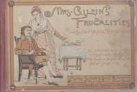 MRS. GILPIN'S FRUGALITIES: Remnants, and 200 ways of Using Them. by Brown, Susan Anna.