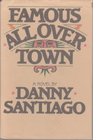 FAMOUS ALL OVER TOWN. by Santiago, Danny (Daniel Lewis James, 1911-1988)