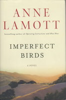 IMPERFECT BIRDS. by Lamott, Anne.