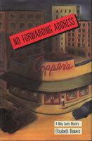 NO FORWARDING ADDRESS. by Bowers, Elisabeth.