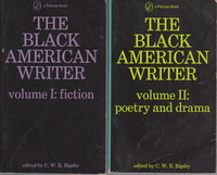 THE BLACK AMERICAN WRITER: 2 Volume Set: Volume I, Fiction; Volume II, Poetry and Drama. by Bigsby, C. W. E.