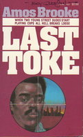 THE LAST TOKE. by Brooke, Amos (cover art by Tony Gleeson, signed)