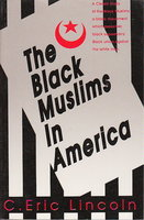 THE BLACK MUSLIMS IN AMERICA. by Lincoln, C. Eric.
