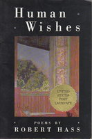 HUMAN WISHES. by Hass, Robert.