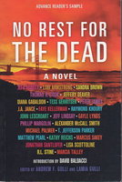 NO REST FOR THE DEAD. by Gulli, Andrew F. and Lamia J. Gulli, editors. John Lescroart, T. Jefferson Parker, Phillip Margolin and Peter James.