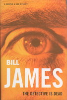 THE DETECTIVE IS DEAD. by James, Bill (pseudonym of James Tucker)