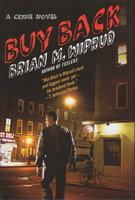 BUY BACK. by Wiprud, Brian M.