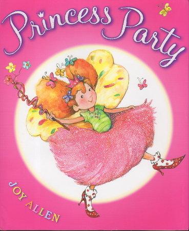 PRINCESS PARTY. by Allen, Joy.