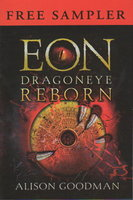 EON: DRAGONEYE REBORN: Sampler. by Goodman, Alison.