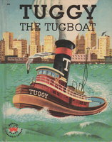 TUGGY THE TUGBOAT. by Berg, Jean Horton.