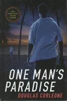 ONE MAN'S PARADISE. by Corleone, Douglas