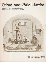 CRIME AND SOCIAL JUSTICE: Issues in Criminology. #10, Fall - Winter, 1978. by Ray, Gerda, Paul Takagi, Suzie Dod and others, editors.
