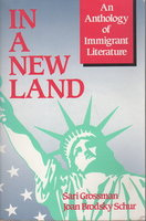 IN A NEW LAND: An Anthology of Immigrant Literature. by [Anthology, signed] Grossman, Sari and Joan Brodsky Schur, editors. Frank Chin, signed.
