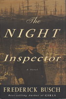 THE NIGHT INSPECTOR. by Busch, Frederick .