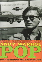 POP: The Genius of Andy Warhol / Tony Scherman by [Warhol, Andy] Scherman, Tony and David Dalton