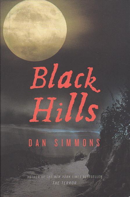 SIMMONS, DAN. - BLACK HILLS.