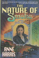 THE NATURE OF SMOKE. by Harris, Anne.