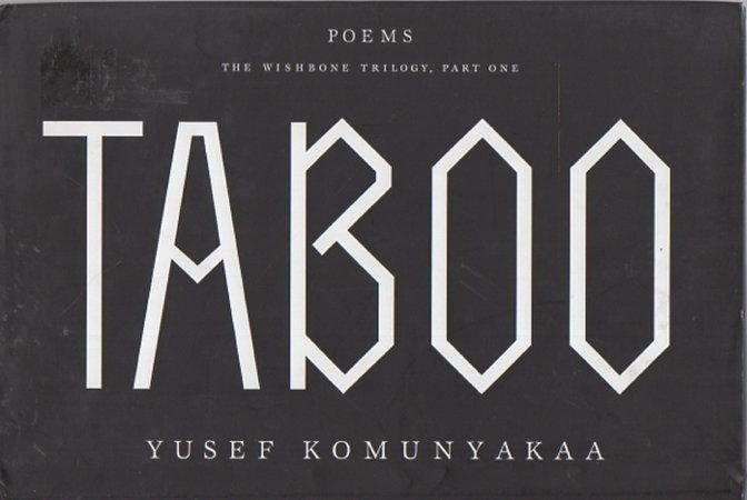 TABOO: The Wishbone Trilogy, Part One. by Komunyakaa, Yusef.
