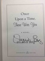 ONCE UPON A TIME THERE WAS YOU. by Berg, Elizabeth.