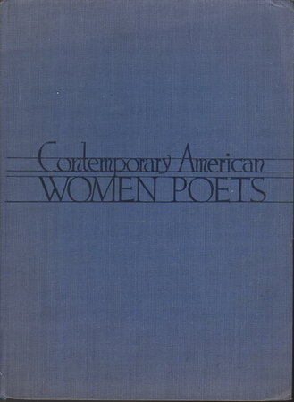 CONTEMPORARY AMERICAN WOMEN POETS: An Anthology of Verses by 1311 Living Writers. by [Anthology] Gordi, Tooni, editor.