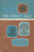 THE FAMILY SAGA and Other Phases of American Folklore. by Boatright, Mody C.; Robert B. Downs and John T. Flanagan.