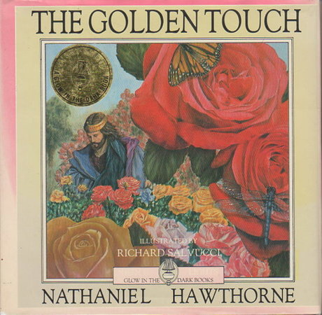 THE GOLDEN TOUCH. by Hawthorne, Nathaniel; illustrated by Richard Salvucci.