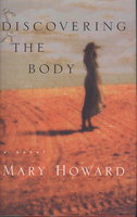 DISCOVERING THE BODY. by Howard, Mary.