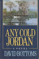 ANY COLD JORDAN. by Bottoms, David.