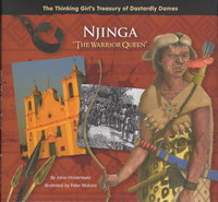 """NJINGA """"THE WARRIOR QUEEN"""" (The Thinking Girls Treasury of Dastardly Dames) by Havemeyer, Janie"""