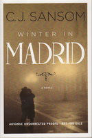 WINTER IN MADRID. by Sansom, C.J.