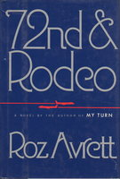 72ND (SEVENTY-SECOND) AND RODEO. by Avrett, Roz.