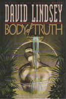 BODY OF TRUTH. by Lindsey, David.