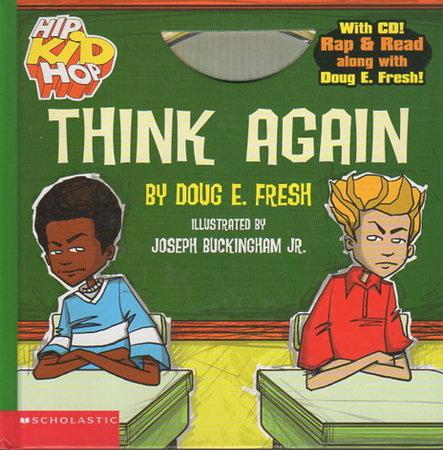 THINK AGAIN. by Fresh, Doug E.