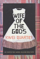 WIFE OF THE GODS. by Quartey, Kwei