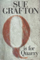 """Q"" IS FOR QUARRY. by Grafton, Sue."