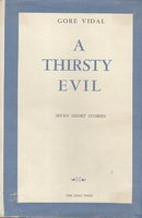 A THIRSTY EVIL: Seven Short Stories. by Vidal, Gore.