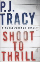 SHOOT TO THRILL. by Tracy, P. J. (pseudonym for Patricia and Traci Lambrecht.)